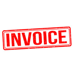 Invoice grunge rubber stamp vector