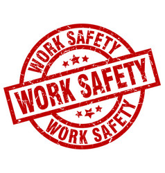Work safety round red grunge stamp vector