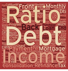 Mortgage refinance tips debt to income ratios text vector