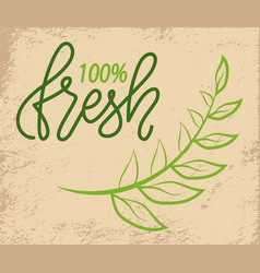 100 fresh green logo with tree branch on grunge vector