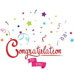 Congratulations to you with confetti vector