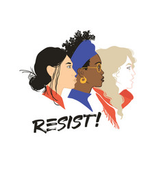 resist stronger together girls solidarity vector image