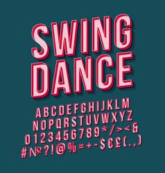 Swing dance vintage 3d lettering retro bold font vector