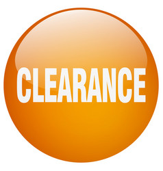Clearance orange round gel isolated push button vector