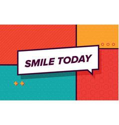 sile today in design banner template for vector image