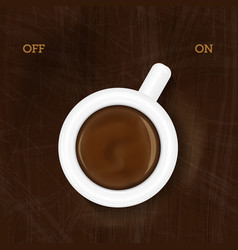 cup of coffee switching on vector image vector image