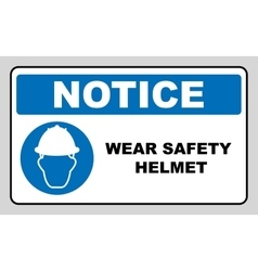 Wear a safety helmet sign vector