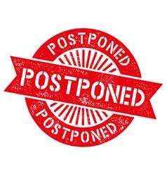 grunge red postpone round rubber seal stamp vector image