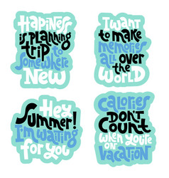 Hand drawn quotes about vacation vector