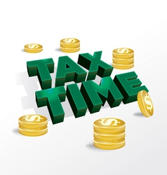Tax Time Income Tax Concept vector image vector image