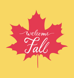 welcome fall hand lettering vector image vector image
