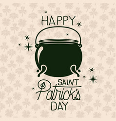 Poster happy saint patricks day with cauldron in vector