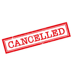 cancelled red stamp on white background vector image