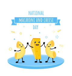 National macaroni and cheese day vector