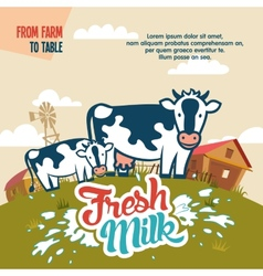 Fresh milk from farm to table vector image vector image