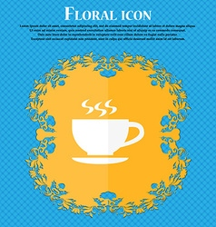 The tea and cup icon Floral flat design on a blue vector image