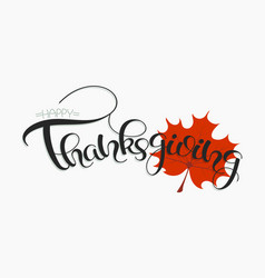 thanksgiving hand drawn text happy thanksgiving vector image vector image