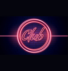 Club signboard in red neon lights background vector