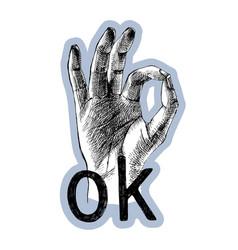 hand drawn ok hand gesture vector image