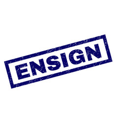 Rectangle scratched ensign stamp vector