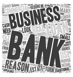 Business Loans Reasons Not To Use A Bank text vector image