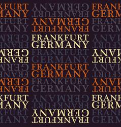 Frankfurt germany seamless pattern vector