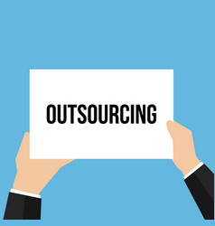man showing paper outsourcing text vector image