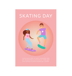 scating day poster with teenager boy and girl vector image