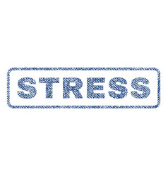 Stress textile stamp vector