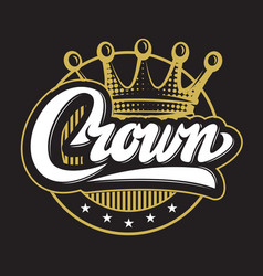 with crown and calligraphic vector image