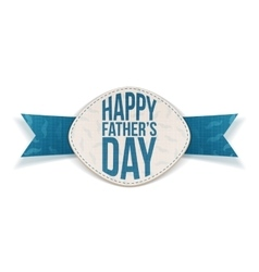 Happy Fathers Day greeting Emblem with blue Ribbon vector image