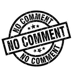 No comment round grunge black stamp vector