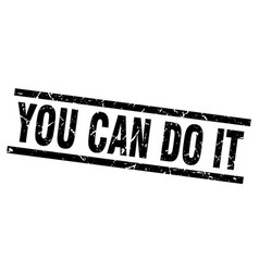Square grunge black you can do it stamp vector