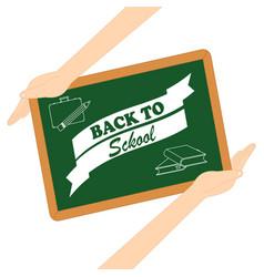 Back to school board in hands vector