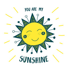 Cute sun card you are my sunshine vector