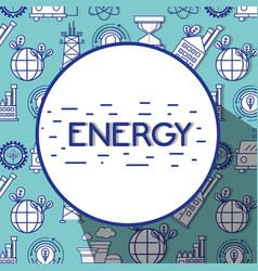 Energy technology tools background design vector