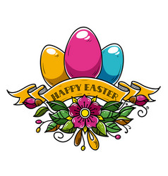 Happy easter with three easter eggs vector
