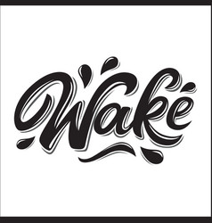wake lettering logo in graffiti style isolated on vector image