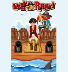 Walk plank font banner with a pirate man vector