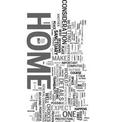 Your home is your sanctuary text word cloud vector