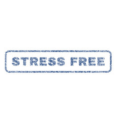 stress free textile stamp vector image