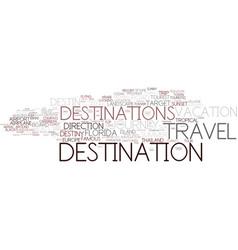 Destinations word cloud concept vector