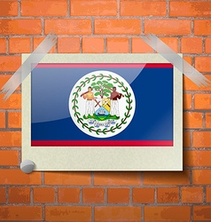 Flags Belize scotch taped to a red brick wall vector