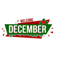 welcome december banner design vector image