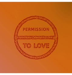 permission to love vector image