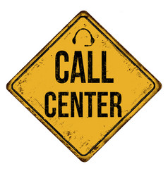 call center vintage rusty metal sign vector image