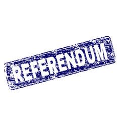 Grunge referendum framed rounded rectangle stamp vector