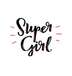 Super girl motivational poster handwritten vector
