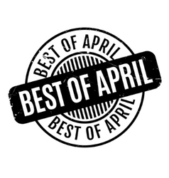 Best Of April rubber stamp vector
