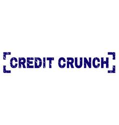 Grunge textured credit crunch stamp seal between vector